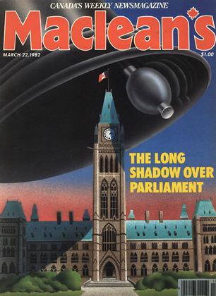 MARCH 22, 1982 | Maclean's