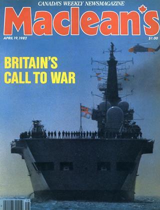 APRIL 19, 1982 | Maclean's