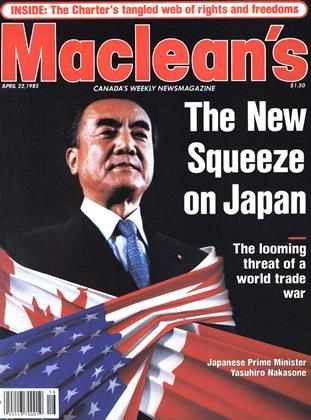 APRIL 22, 1985 | Maclean's