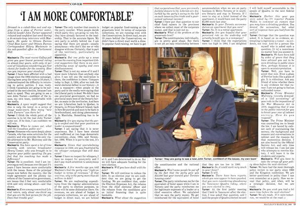 'I AM MORE COMFORTABLE'