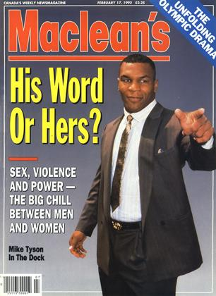 FEBRUARY 17, 1992 | Maclean's