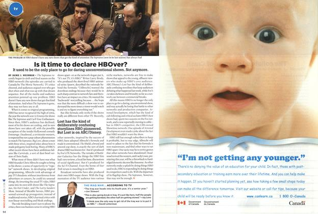 Is it time to declare HBOver?, Page: 54 - APR. 3rd 2006   Maclean's