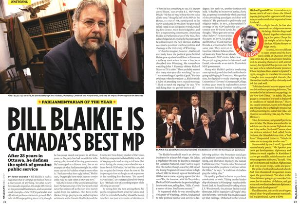 BILL BLAIKIE IS CANADA'S BEST MP