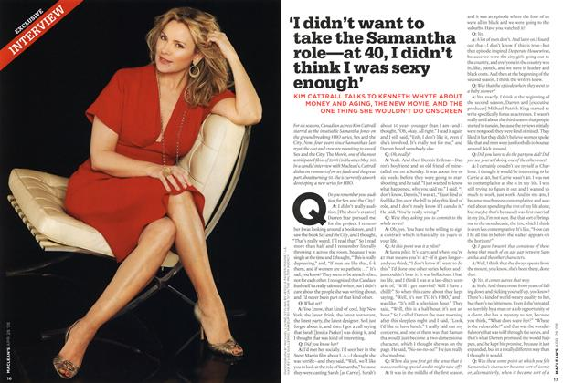 'I didn't want to take the Samantha role—at 40,I didn't think I was sexy enough'