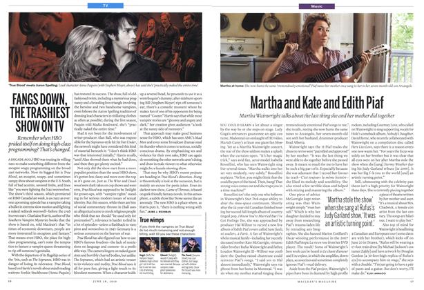 FANGS DOWN, THE TRASHIEST SHOW ON TV, Page: 56 - JUNE 28, 2010   Maclean's