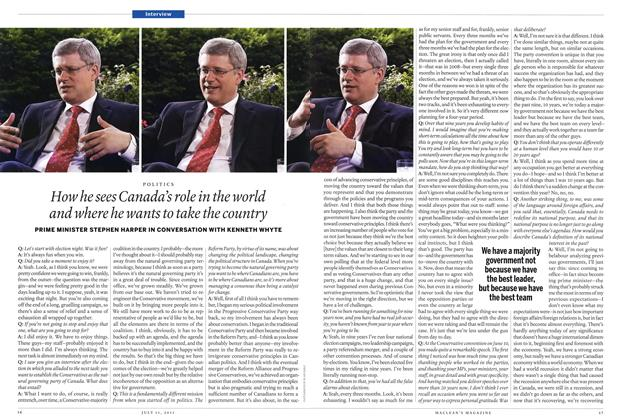 How he sees Canada's role in the world and where he wants to take the country